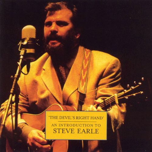 The Devil's Right Hand: An Introduction to Steve Earle