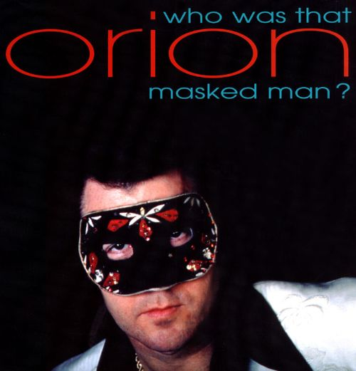 Who Was That Masked Man?
