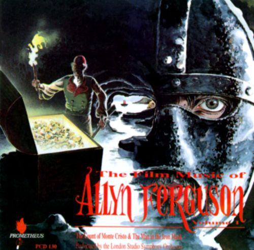 The Film Music of Allyn Ferguson, Vol. 1: Count of Monte Cristo/Man with the Iron Mask