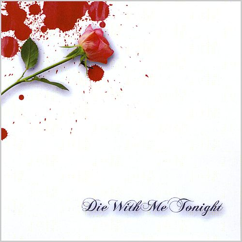 Die with Me Tonight
