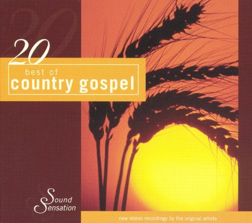 20 Best of Country Gospel