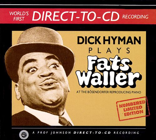 Business. dick fat hyman play waller phrase simply