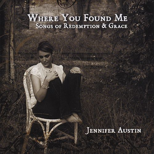 Where You Found Me: Songs of Redeption and Grace