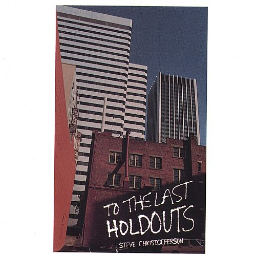 To the Last Holdouts