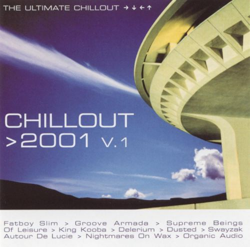 Chillout 2001: The Ultimate Chillout