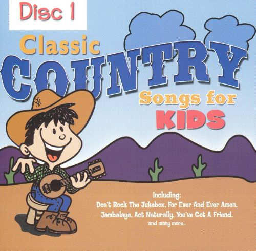 Classic Country Songs for Kids [Disc 1]