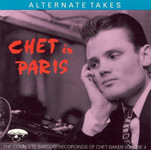Chet in Paris, Vol. 4: Alternate Takes