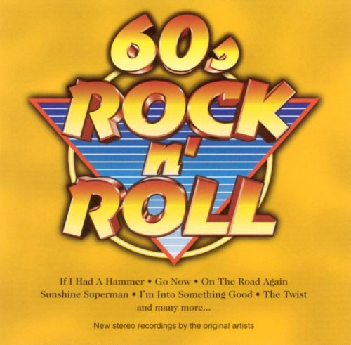Rock N' Roll Hits Of The 60s [Disc 2]