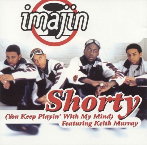 Shorty (You Keep Playin' with My Mind)