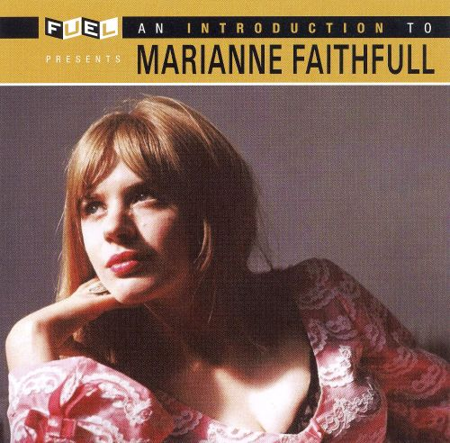 An Introduction to Marianne Faithfull [Fuel 2000]