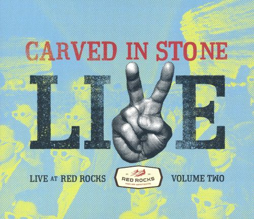 Carved In Stone: Live At Red Rocks, Vol. ll