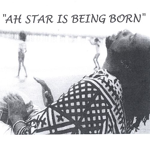Ah Star Is Being Born