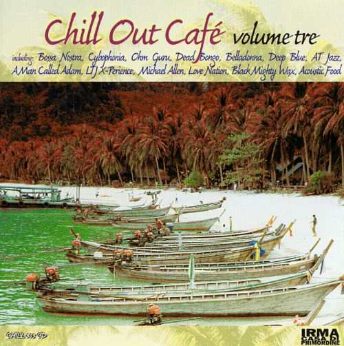 Chill Out Cafe, Vol. 3