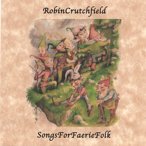 Songs for Faerie Folk & Toadstool Soup