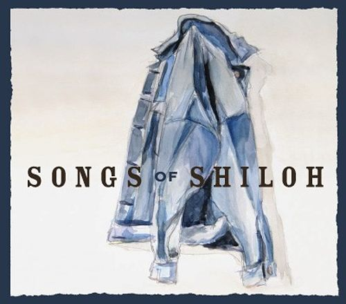 Songs of Shiloh