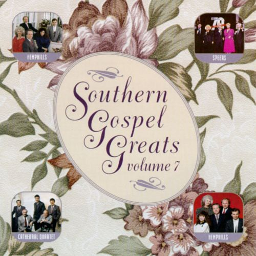 Southern Gospel Greats, Vol. 7