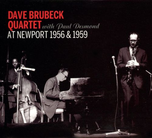 With Paul Desmond Newport 1956 and 1959