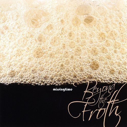 Beyond the Froth