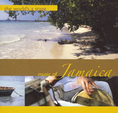The World's a Stage: Music of Jamaica