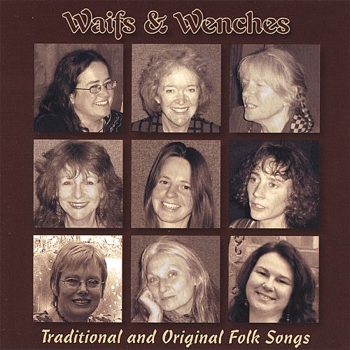 Waifs and Wenches: Traditional and Original Folk Songs