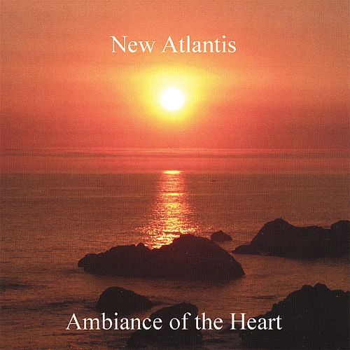 Ambiance of the Heart