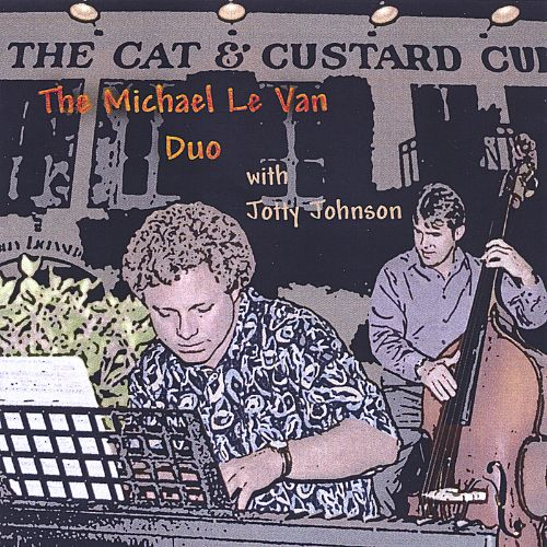 The Michael le Van Duo with Jotty Johnson