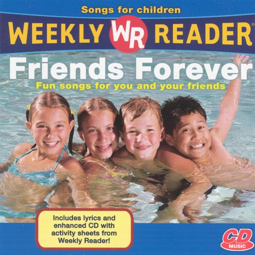 Weekly Reader: Friends Forever