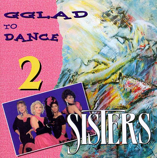 Glad to Dance, Vol. 2: Sisters