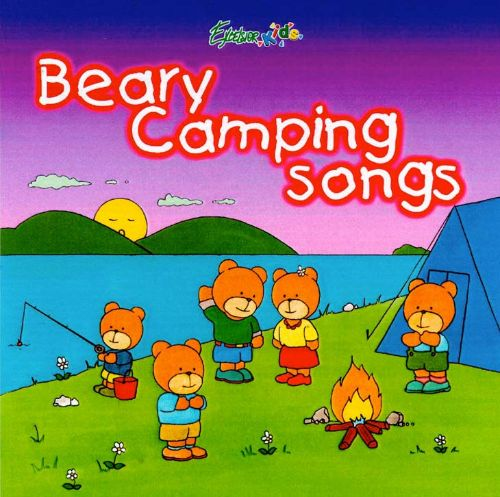 Beary Camping Songs