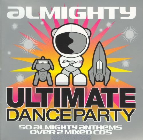 Almighty: Ultimate Dance Party