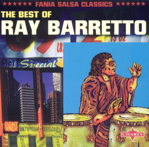Best of Ray Barretto [Charly]