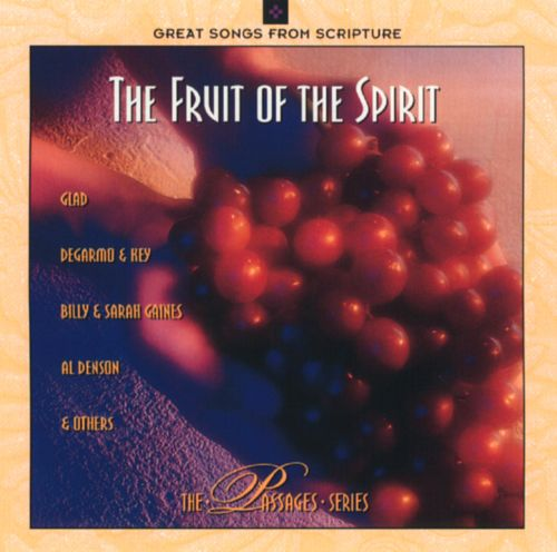 The Passages Series: The Fruit of the Spirit