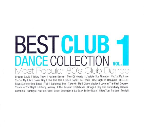 Best Club Dance Collection, Vol. 1
