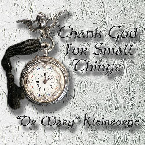 Thank God for Small Things
