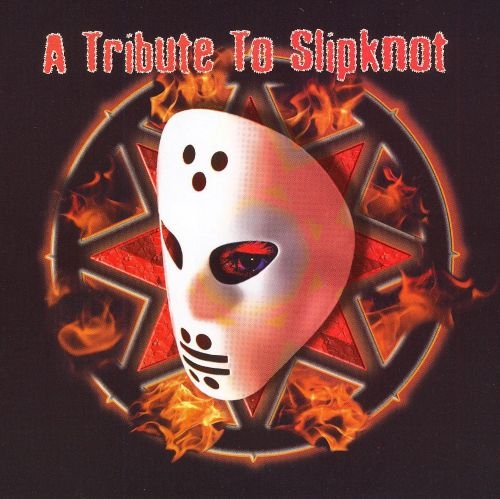 A Tribute to Slipknot
