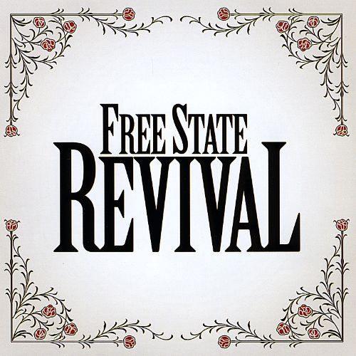 Free State Revival