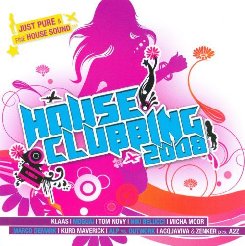 House Clubbing 2008