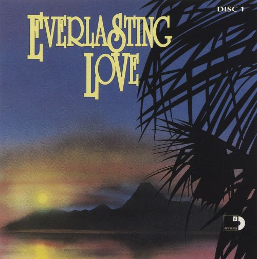 Everlasting Love [Sessions Disc 1]