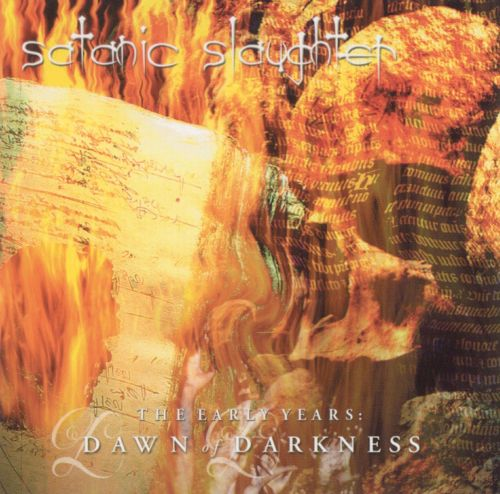 Satanic Slaughter (The Early Years: Dawn Darkness)