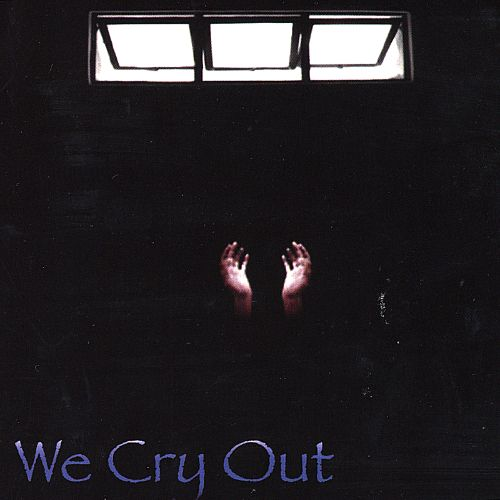 We Cry Out
