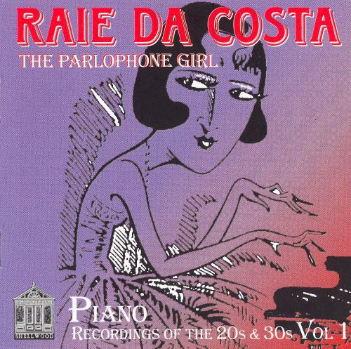 Parlophone Girl: Piano Recordings of 20s & 30s, Vol. 1