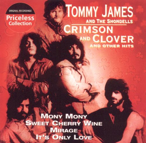 Crimson & Clover & Other Hits