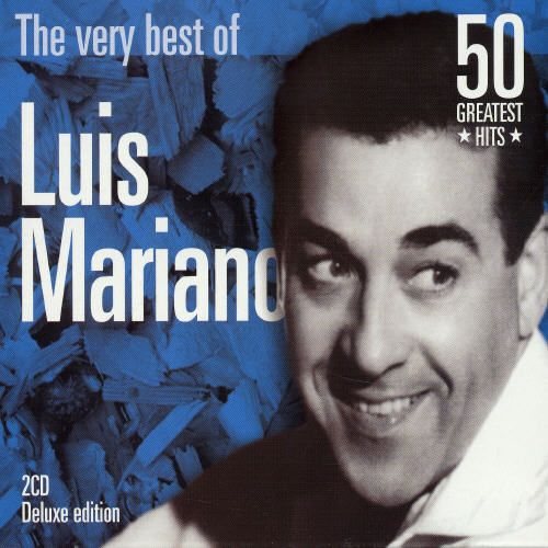 The Very Best of Luis Mariano