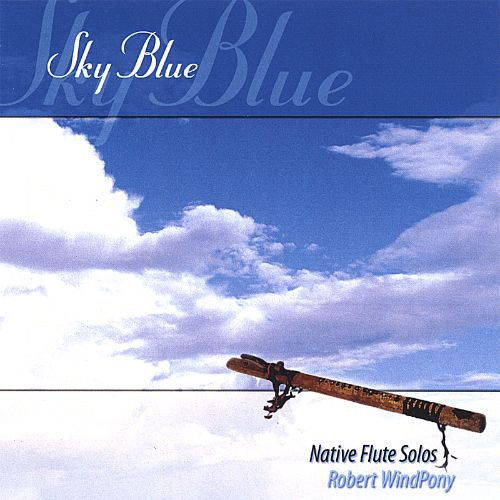 Sky Blue: Native American Flute Music
