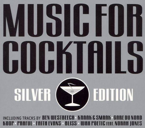 Music for cocktails silver edition [music for cocktails]:: beatport.