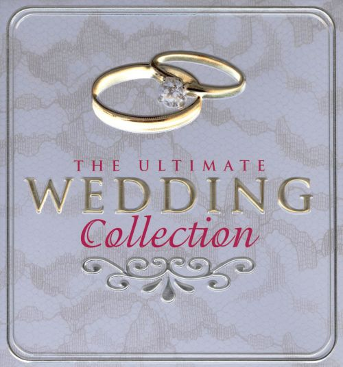Ultimate Wedding Collection [Madacy 2007]