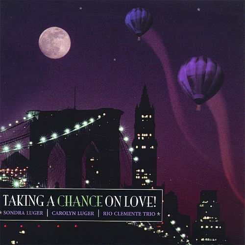 Taking a Chance on Love!