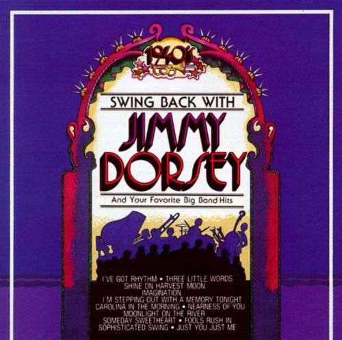 Swing Back with Jimmy Dorsey