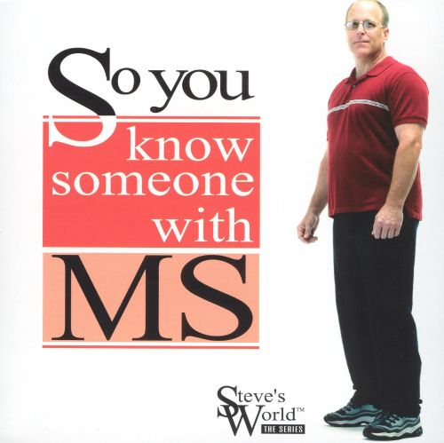 So You Know Someone With MS