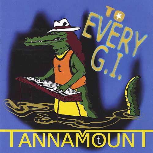 Tannamount to Every G.I.